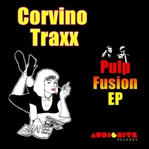 "Corvino Traxx ""Pulp Fusion"" EP is out now exclusively at Beatport!"