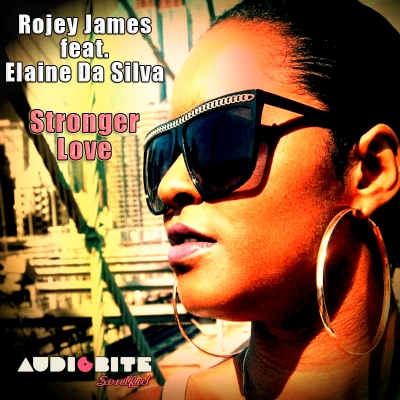 "Rojey James feat. Elaine Da Silva ""Stronger Love"" is out now!"