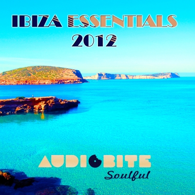 "AudioBite Soulful ""Ibiza Essentials 2012"" collection album is out now!"