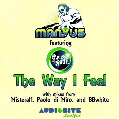 Manyus feat. Eclissi di Soul - The Way I Feel