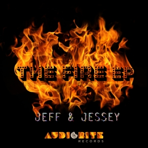 "Jeff & Jessey ""The Fire"" EP is out now!"