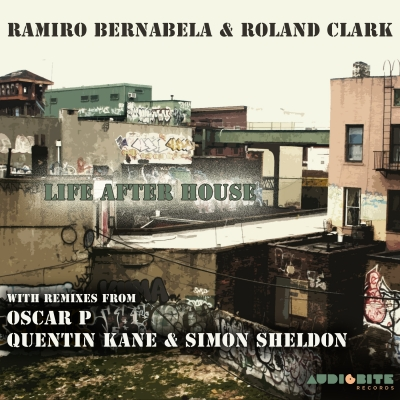 Ramiro Bernabela & Roland Clark - Life After House