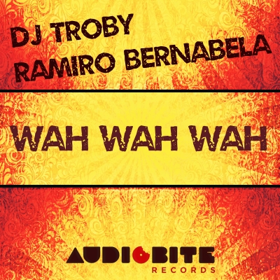 "DJ Troby & Ramiro Bernabela ""Wah Wah Wah"" EP is out now exclusively at Beatport!"