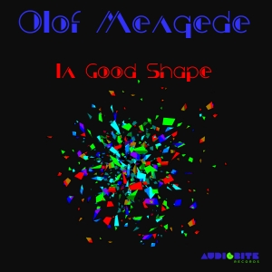 Olof Mengede - In Good Shape