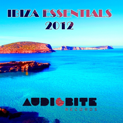 "AudioBite Records ""Ibiza Essentials 2012"" collection album is out now!"