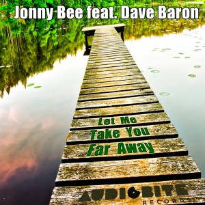 "Jonny Bee feat. Dave Baron ""Let Me Take You Far Away"" EP is out now exclusively at Beatport!"